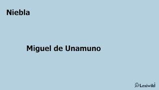 NieblaMiguel de Unamuno