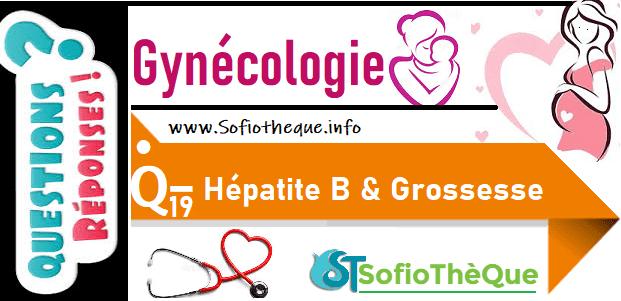 Qroc 19 : La grossesse influence-t-elle l'infection de l'hépatite virale B ?