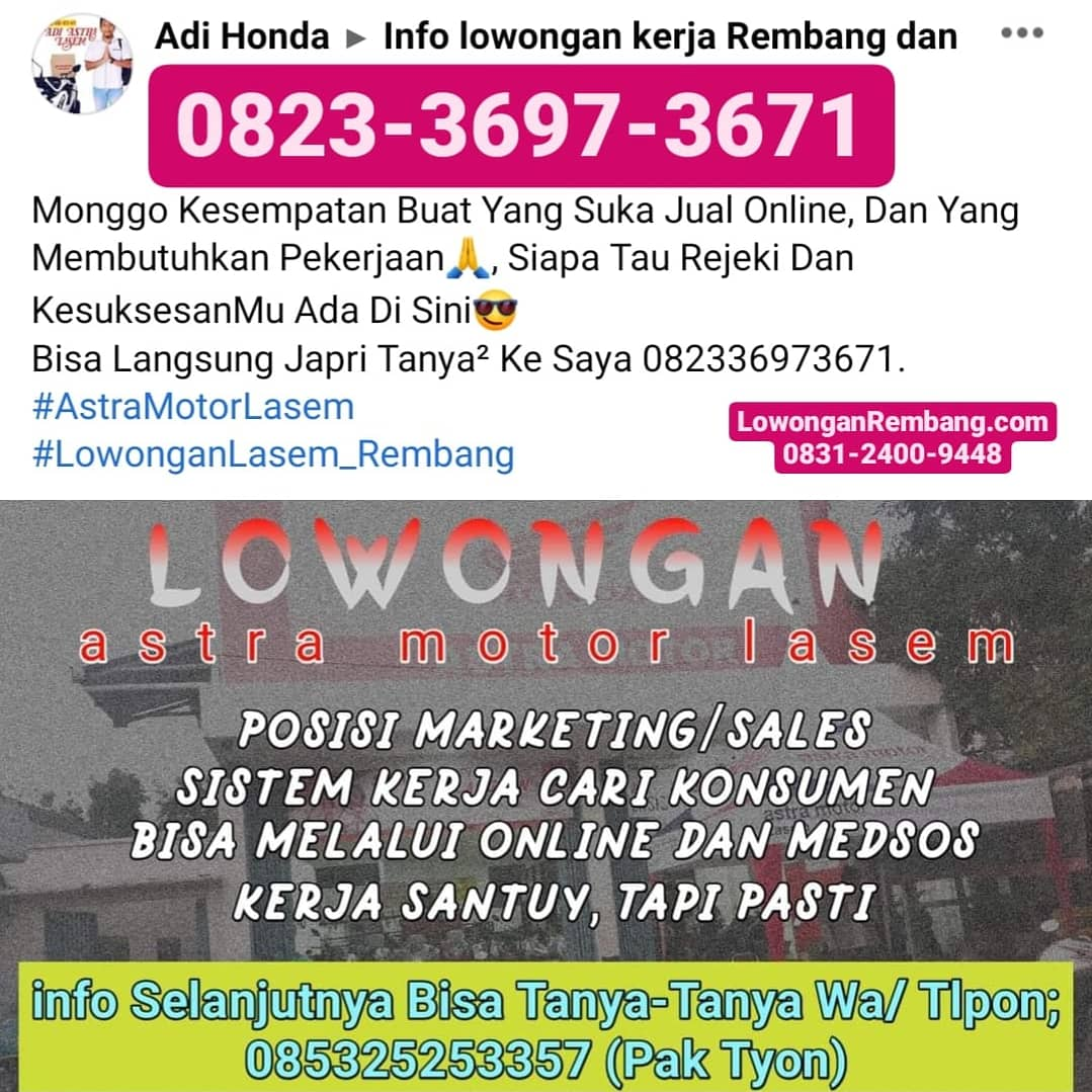 GRATIS & MUDAH Melamar Lowongan Kerja Marketing Online & Konvensional Astra Motor Lasem Cukup Chat WhatsApp