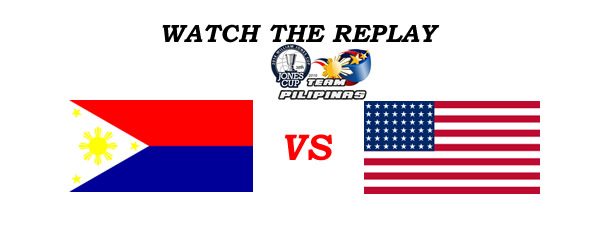 List of Replay Videos Philippines vs USA 38th Jones Cup 2016