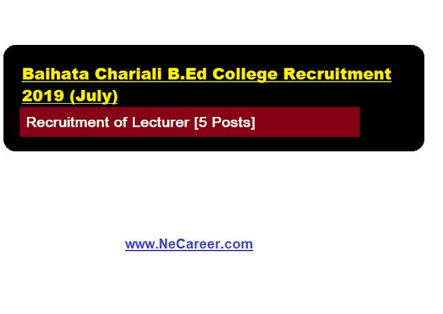 Baihata Chariali B.Ed College Vacancy 2019 (July)