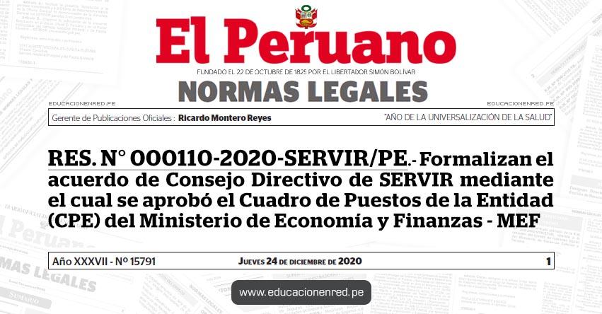 RES. N° 000110-2020-SERVIR/PE.- Formalizan el acuerdo de Consejo Directivo de SERVIR mediante el cual se aprobó el Cuadro de Puestos de la Entidad (CPE) del Ministerio de Economía y Finanzas - MEF