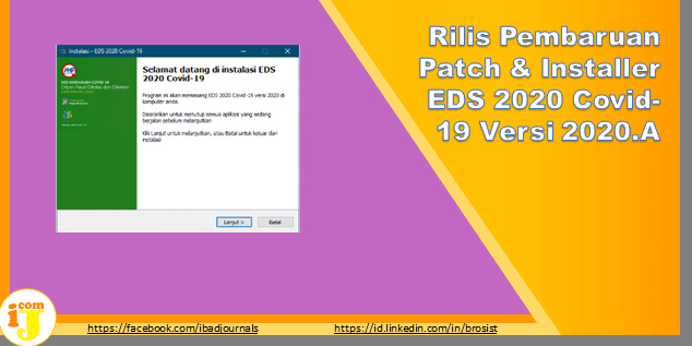 Rilis Pembaruan Patch & Installer EDS 2020 Covid-19 Versi 2020.A