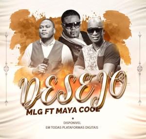 MLG – Desejo (feat. Maya Cool) 2020