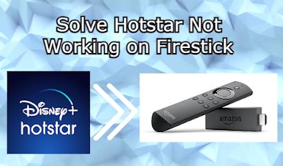 Disney Hotstar Not Loading on Firestick
