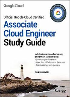 Official Google Cloud Certified Associate Cloud Engineer Study Guide 1st Edition