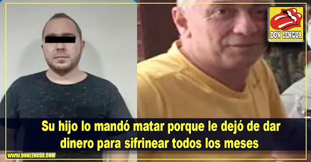 Su hijo lo mandó matar porque le dejó de dar dinero para sifrinear todos los meses