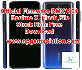 Official Firmware RMX1901 Realme X  Flash File Stock Rom Free Download, RMX1901 Realme X flash file