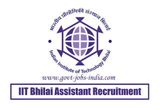 IIT Bhilai Assistant Recruitment