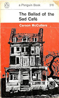 The ballad of the Sad Café / Carson McCullers