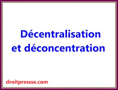 Décentralisation et déconcentration