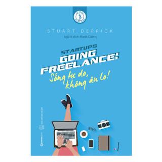 Going Freelance: Sống Tự Do, Không Âu Lo! ebook PDF EPUB AWZ3 PRC MOBI