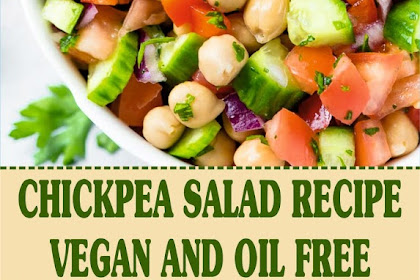 CHICKPEA SALAD RECIPE – VEGAN AND OIL FREE