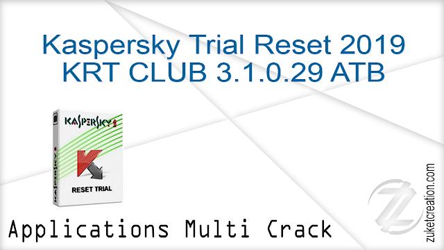 Kaspersky Trial Reset 2019 KRT CLUB 3.1.0.29 ATB