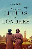 https://www.lesreinesdelanuit.com/2020/04/toutes-les-lueurs-de-londres-de-julia.html