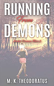Running from Demons (Andor Demons Wars Book 2) by M. K. Theodoratus