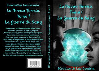 """Couverture de """"Le Novae Terrae, tome 1 : La Guerre du Sang"""", de Bloodwitch Luz Oscuria"""