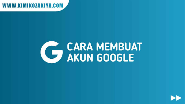 Cara Buat akun Google