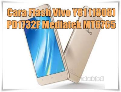 Cara Flash Vivo Y81 (1808) PD1732F Mediatek MT6765