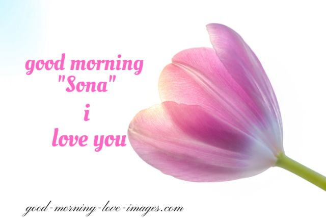 good morning sona I love you pictures download