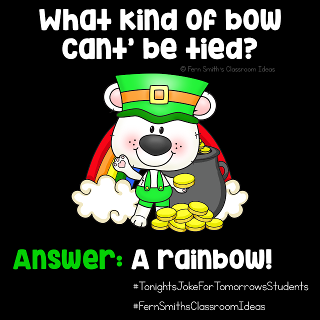 Tonight's Joke for Tomorrow's Students   What kind of bow can't be tied?   Answer: A rainbow!    Did you know riddles and jokes promote both critical thinking skills and creative thinking skills in our students? 😎