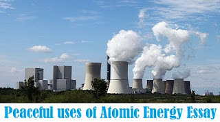 Peaceful uses of Atomic Energy