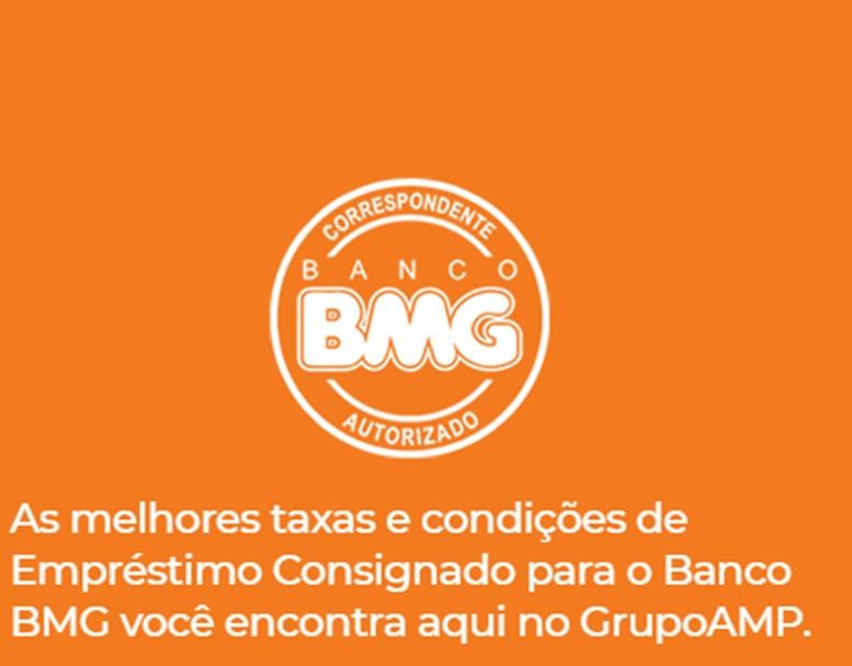 GRUPO AMP - crédito consignado banco BMG
