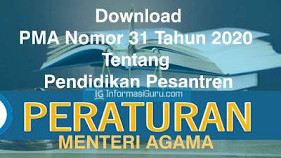 Download Peraturan Menteri Agama/ PMA Nomor 31 Tahun 2020 Tentang Pendidikan Pesantren I PDF