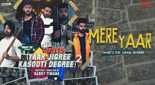 Mere Yaar Lyrics By N-Gritz