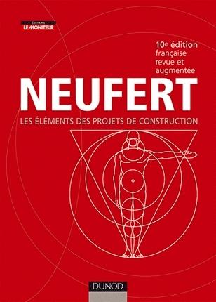 [LIVRE] LES ELEMENTS DES PROJET DE CONSTRUCTION NEUFERT 10° EDITION