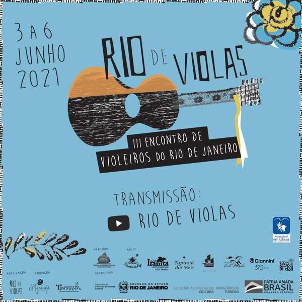 Uma verdadeira celebração da viola, instrumento brasileiríssimo por excelência, dá o tom do III Encontro de Violeiros do Rio de Janeiro, evento que já ganha tradição no calendário musical do estado e acontece pela primeira vez em formato virtual de 3 a 6 de junho.