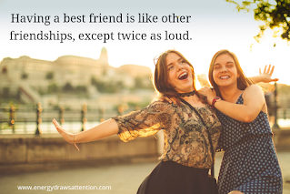 The Ultimate List of Best Friend Quotes and Sayings