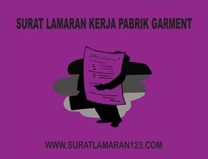 Contoh Surat Lamaran Kerja Di Pabrik Garment Contoh Surat