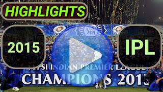 2015 IPL Matches Highlights Online