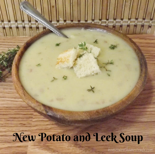 Home Sweet Homestead - New Potato and Leek Soup