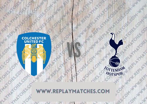 Colchester United vs Tottenham Hotspur -Highlights 21 July 2021