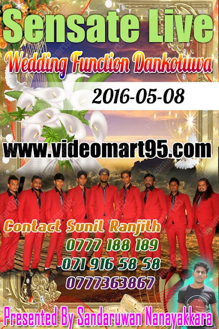 SENSATE WEDDING FUNCTION AT DANKOTUWA (2016-05-08)
