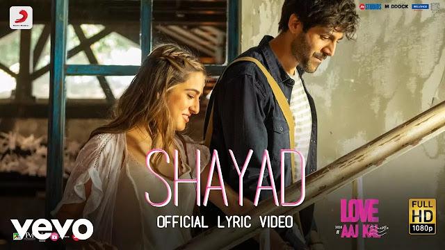 Shayad Lyrics - Arijit Singh   Love Aaj Kal