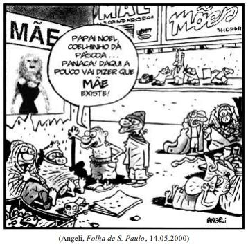 (Angeli, Folha de S. Paulo, 14.05.2000)