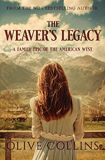 The Weaver's Legacy - A historical epic novel in the American West book promotion sites Olive Collins