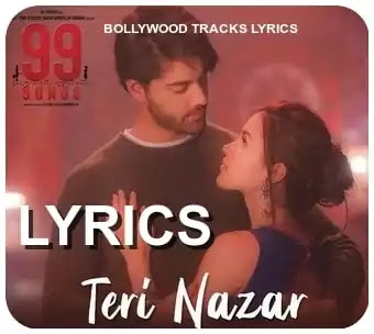 teri-nazar-lyrics-99-songs-shashwat-singh