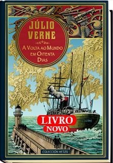 A Volta ao Mundo em Oitenta Dias, de Júlio Verne