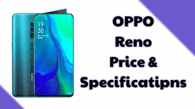 Oppo Reno Price And Specifications in India