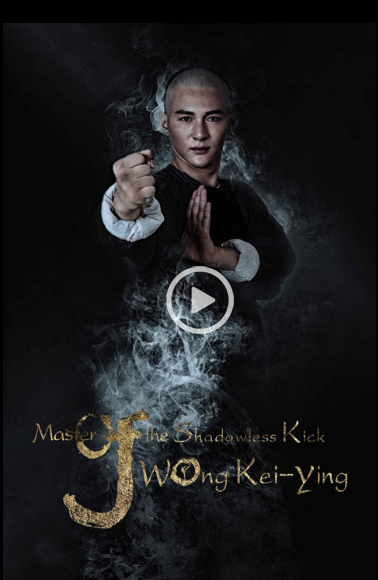 Nonton Master of the Shadowless Kick: Wong Kei-Ying 2016 sub indo