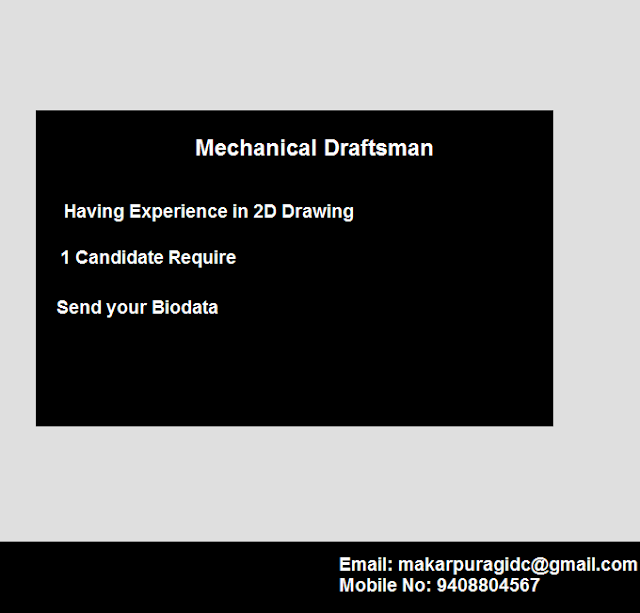Mechanical Draftsman Job in Makarpura GIDC