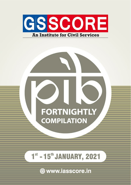 PIB Compilation (1- 15 January 2021) : For IAS Exam PDF Book