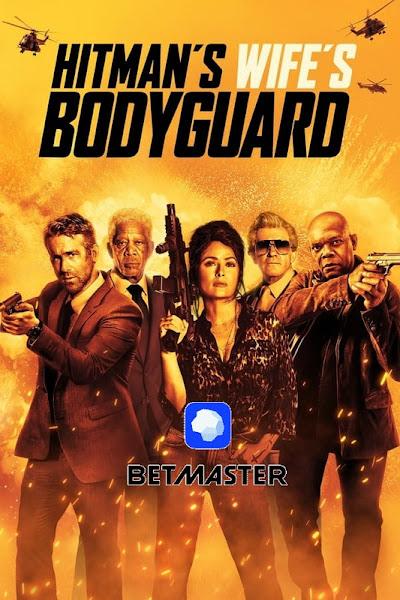 Hitman's Wife's Bodyguard Hindi Dubbed 2021 Full Movie In Dual Audio 720p
