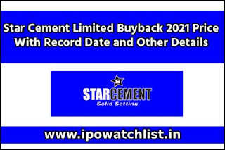 Star Cement Limited Buyback