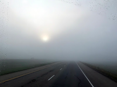 Our Journey Started Very Foggy This Morning