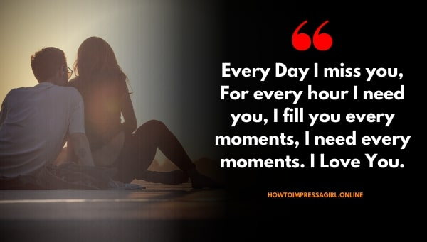 Every Day I miss you quotes for him love